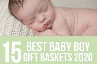 13 Best Baby Boy Gift Baskets for 2021