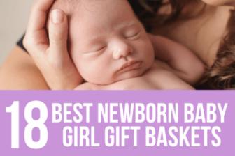 18 Best Newborn Baby Girl Gift Basket Ideas 2021