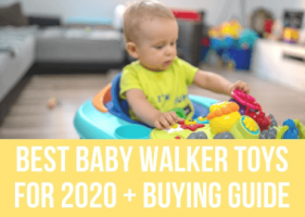 Best Baby Walker Toys for 2021 + Buying Guide